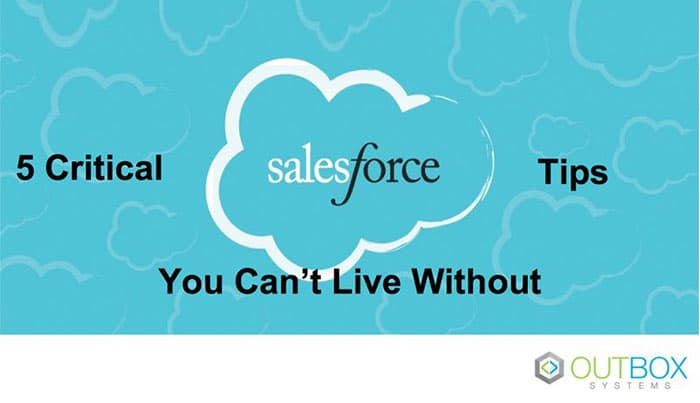 5-Critical Salesforce tips