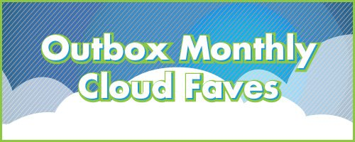 Outbox monthly Cloud faves