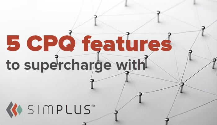 Simplus-CPQ-Features